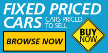 FIXED PRICE CARS Cars priced to sell Browse Now